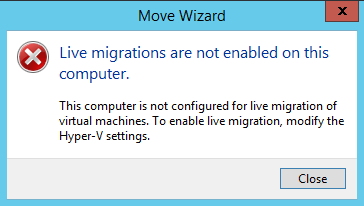 LiveMigrationsAreNotEnabledOnThisComputer